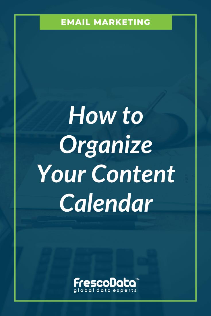 Organize your Content Calendar
