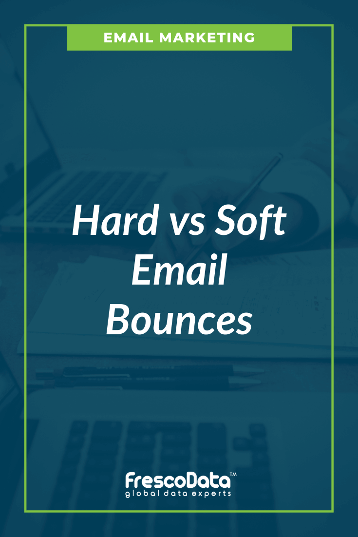 Hard Bounce Vs Soft Bounce in Email