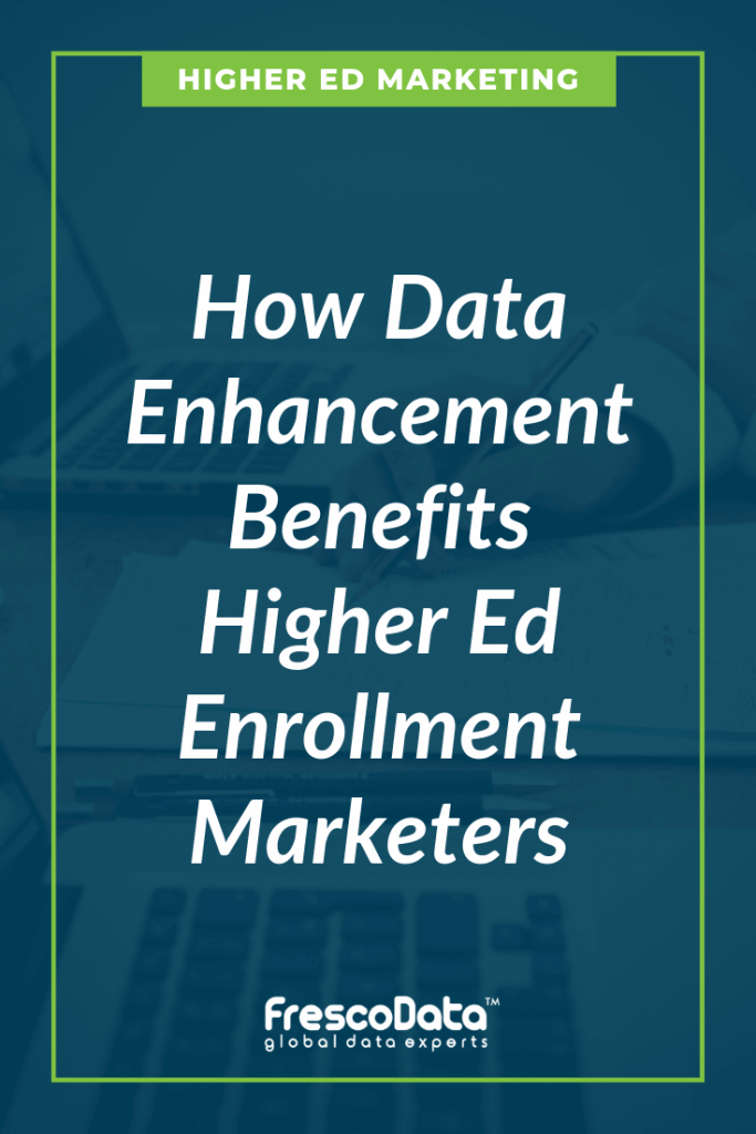 Data Enhancement Services for Higher Ed