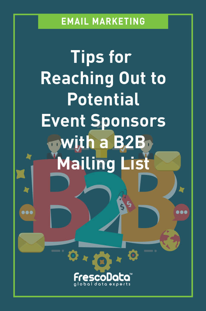 Event Sponsors with a B2B Mailing List