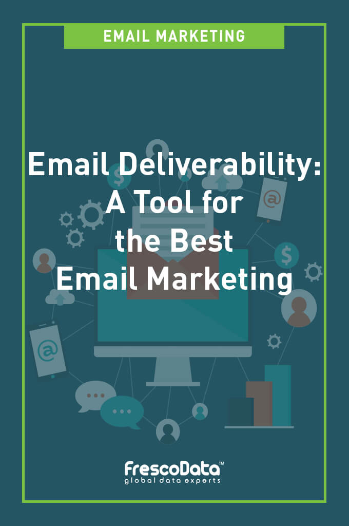Email Marketing Tool - Email Deliverability