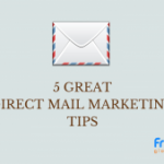 5 Great Direct Mail Marketing Tips