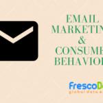 Email Marketing on Consumer Behavior