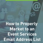 Market to an Event Services with Email Address List