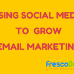 Email Marketing with Social Media Strategy